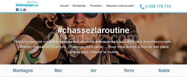 #ChassezLaRoutine avec BledVoyage.com