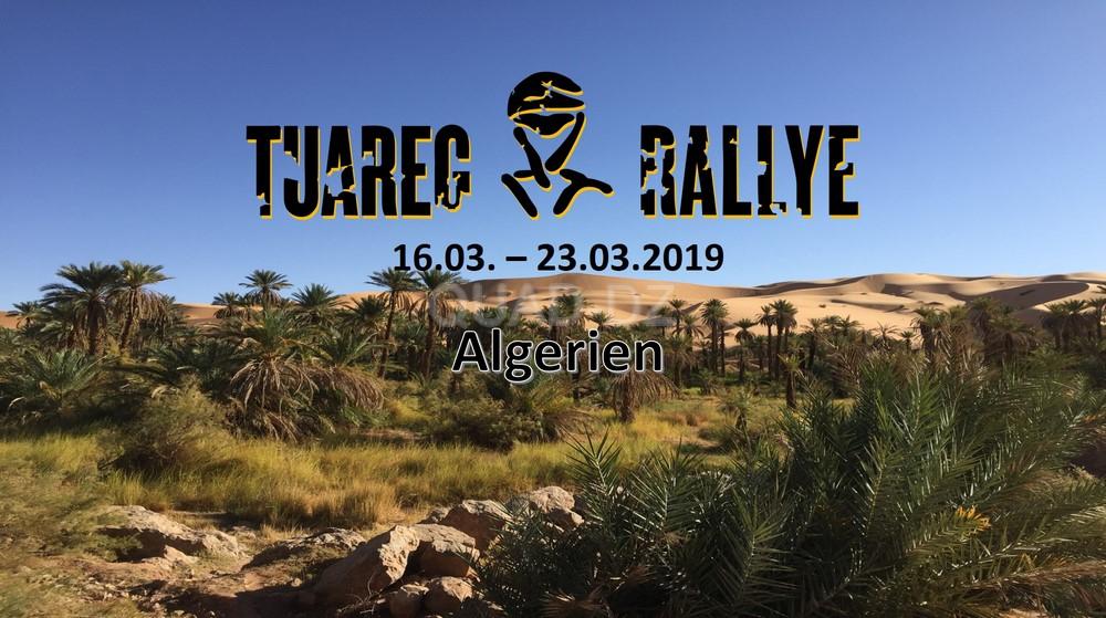 Rallye Algérie : TUAREG RALLYE du 16 au 23 mars 2019